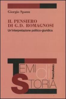 Il pensiero di G. D. Romagnosi. Un'interpretazione politico-giuridica - Giorgio Spanu - copertina
