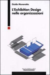Libro L' Exhibition Design nelle organizzazioni Guido Muneratto