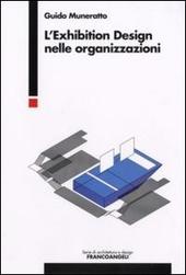 L' exhibition design nelle organizzazioni