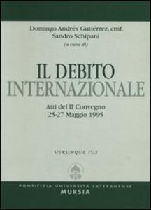 Il debito internazionale. Atti del 2º Convegno (dal 25 al 27 maggio 1995)