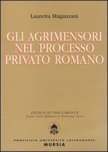 Gli agrimensori nel processo privato romano