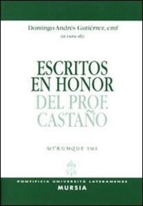 Escritos en honor del prof. Castano