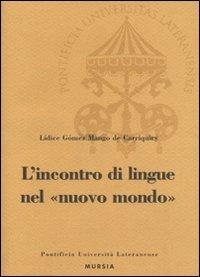 L' L'  incontro di lingue nel nuovo mondo - Gómez Mango Lidice - wuz.it