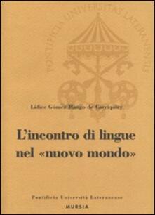 L'  incontro di lingue nel nuovo mondo - Lidice Gómez Mango - copertina