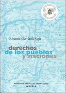 Derechos de los pueblos y naciones - Francisco C. Garcia Magàn - copertina