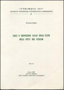 Legge e disposizioni usuali dello stato della Città del Vaticano. Vol. 2