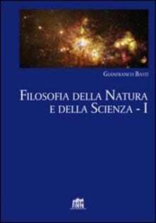 Filosofia della natura e della scienza. Vol. 1 - Gianfranco Basti - copertina