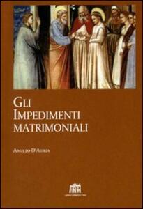 Gli impedimenti matrimoniali. Nel Codice di Diritto Canonico della Chiesa latina