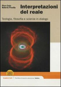 Interpretazioni del reale. Teologia, filosofia e scienze in dialogo