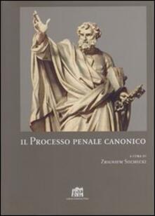 Il processo penale canonico - Zbigniew Suchecki - copertina