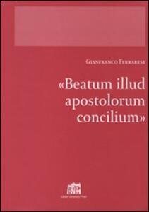 Beatum illud apostolorum Concilium