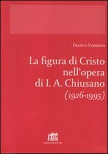 La figura di Cristo nell'opera di I.A. Chiusano (1926-1995)