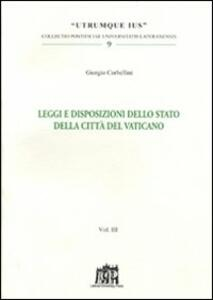 Leggi e disposizioni dello stato della Città del Vaticano. Vol. 3
