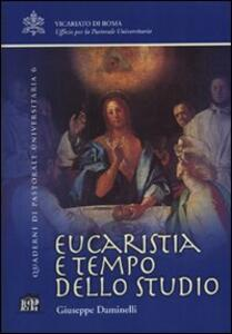 Eucaristia e tempo dello studio