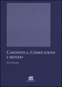 Libro Canonistica, codificazione e metodo Paolo Gherri