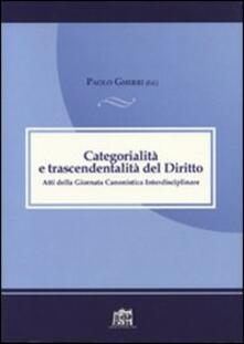 Categorialità e trascendentalità. Atti della Giornata canonistica interdisciplinare - Paolo Gherri - copertina