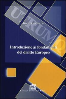 Introduzione ai fondamenti del diritto europeo - G. Luigi Falchi - copertina