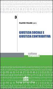 Libro Giustizia sociale e giustizia contributiva Flavio Felice