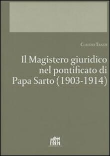 Il Magistero giuridico nel pontificato di papa Sarto (1903-1914) - Claudio Trazzi - copertina