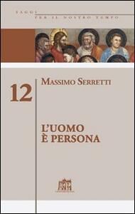 L' uomo è persona. Vol. 12
