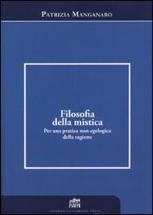 Filosofia della mistica. Per una pratica non-ecologica della ragione - Patrizia Manganaro - copertina