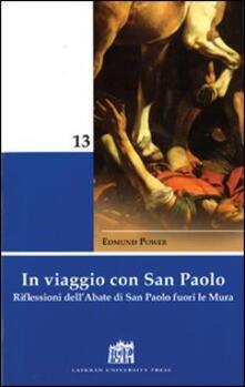 In viaggio con San Paolo. Riflessioni dell'abate di San Paolo fuori le mura - Edmund Power - copertina
