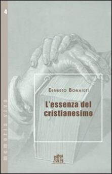 L' essenza del cristianesimo - Ernesto Bonaiuti - copertina