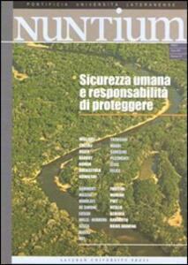 Nuntium (2009). Vol. 1: Sicurezza umana e responsabilità di proteggere.