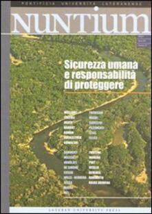 Nuntium (2009). Vol. 1: Sicurezza umana e responsabilità di proteggere. - copertina