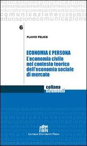 Economia e persona. L'economia civile nel contesto teorico dell'economia sociale di mercato