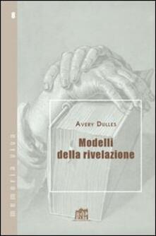 Modelli della rivelazione - Avery Dulles - copertina
