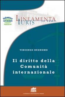 Il diritto della comunità internazionale. Principi e regole per la governance globale - Vincenzo Buonomo - copertina