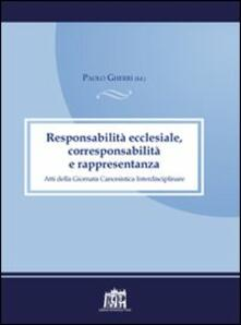 Responsabilità ecclesiale, corresponsabilità e rappresentanza. Atti della IV Giornata canonistica interdisciplinare - Paolo Gherri - copertina
