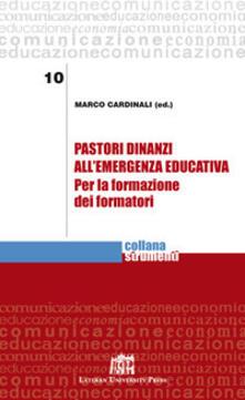 Pastori dinanzi all'emergenza educativa. Per la formazione dei formatori - Marco Cardinali - copertina