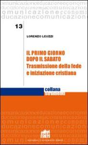 Libro Il primo giorno dopo il sabato Lorenzo Leuzzi