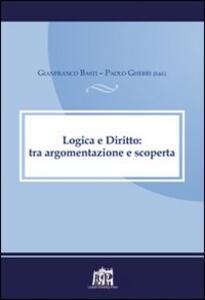 Logica e diritto: tra argomentazione e scoperta. Atti della V Giornata canonistica interdisciplinare