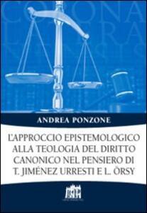L' approccio epistemologico alla teologia del diritto canonico nel pensiero di T. Jiménez Urresti e L. Örsy