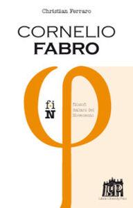 Foto Cover di Cornelio Fabro, Libro di Christian Ferraro, edito da Lateran University Press