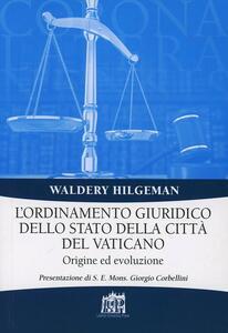 L' ordinamento giuridico dello stato della Città del Vaticano. Origine ed evoluzione