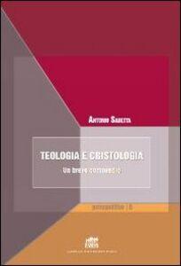 Libro Teologia e cristologia. Un breve compendio Antonio Sabetta