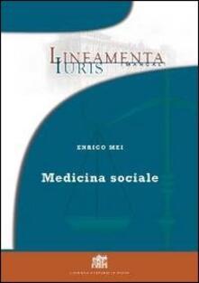 Medicina sociale - Enrico Mei - copertina