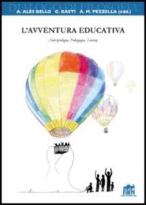 L' avventura educativa. Antropologia, Pedagogia, Scienze