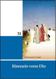 Itinerario verso dio - Giovanni Carrù - copertina