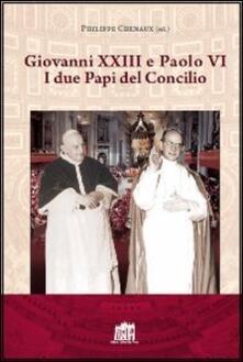 Giovanni XXIII e Paolo VI. I due papi del Concilio - copertina