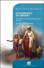 L'itineranza di Abramo nella difficile strada della rielaborazione del lutto. Psicologia e Bibbia in dialogo