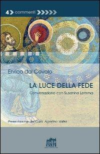 La La luce della fede. Conversazione con Susanna Lemma - Dal Covolo Enrico Lemma Susanna - wuz.it
