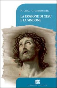 La passione di Gesù e la Sindone - copertina