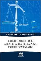 Il diritto del fedele alla legalità della pena: profili comparativi