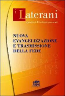 Nuova evangelizzazione e trasmissione della fede - copertina