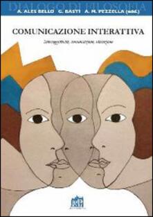 Comunicazione interattiva. Intersoggettività, comunicazione, educazione - copertina